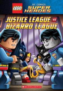 Image for Justice League vs. Bizarro League (LEGO DC Super Heroes: Chapter Book #1)