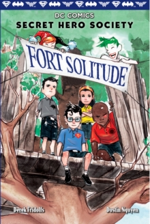 Image for Fort Solitude (DC Comics: Secret Hero Society #2)