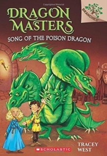 Image for Song of the Poison Dragon: A Branches Book (Dragon Masters #5)