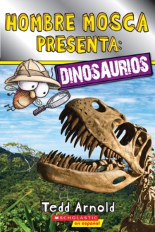 Image for Lector de Scholastic, Nivel 2: Hombre Mosca Presenta: Dinosaurios (Fly Guy Presents: Dinosaurs)