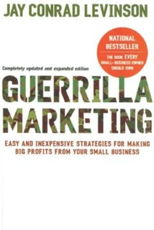 Image for Guerrilla Marketing, 4th edition: Easy and Inexpensive Strategies for Making Big Profits from Your SmallBusiness