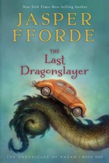 Image for Last Dragonslayer: The Chronicles of Kazam, Book 1