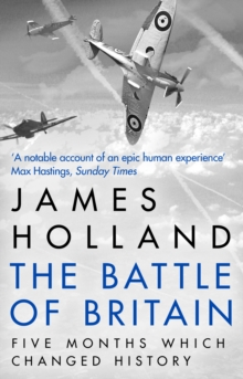 Image for The Battle of Britain  : five months that changed history, May-October 1940