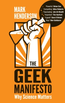 Image for The geek manifesto  : why science matters