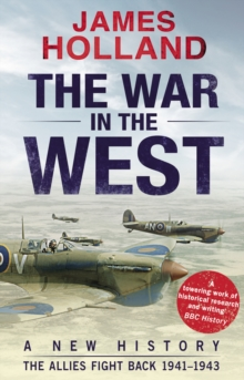 Image for The war in the West  : a new historyVolume 2,: The Allies fight back 1941-43