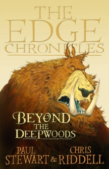 Image for The Edge Chronicles 4: Beyond the Deepwoods : First Book of Twig : 4