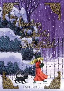 Image for The haunting of Charity Delafield
