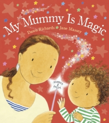 Image for My mummy is magic