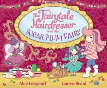Image for The Fairytale Hairdresser and the Sugar Plum Fairy