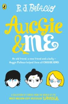 Image for Auggie & me  : three Wonder stories