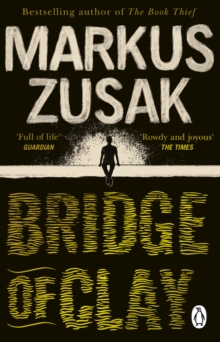 Bridge of Clay - Zusak, Markus