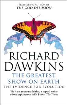 Image for The greatest show on Earth  : the evidence for evolution