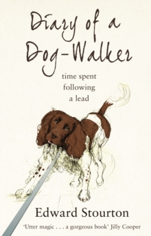 Image for Diary of a dog-walker  : time spent following a lead