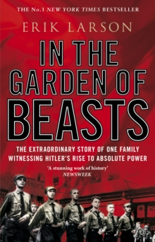 Image for In the garden of beasts  : love and terror in Hitler's Berlin