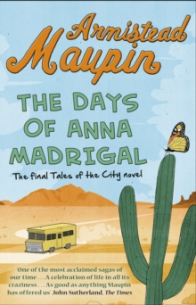 Image for The days of Anna Madrigal  : a novel