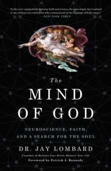 Image for The Mind of God : Neuroscience, Faith, and a Search for the Soul