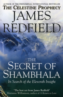 Image for The secret of Shambhala  : in search of the eleventh insight
