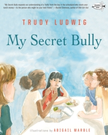 My secret bully - Ludwig, Trudy