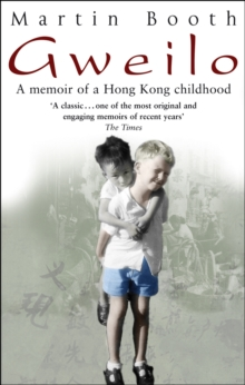 Image for Gweilo  : memories of a Hong Kong childhood