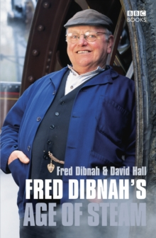 Image for Fred Dibnah's age of steam