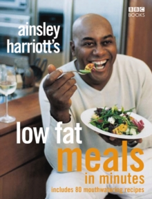Image for Ainsley Harriott's low fat meals in minutes