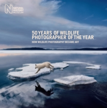 Image for 50 years of Wildlife Photographer of the Year  : how wildlife photography became art