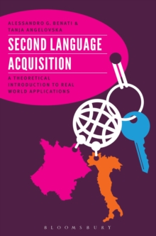 Image for Second language acquisition: a theoretical introduction to real world applications