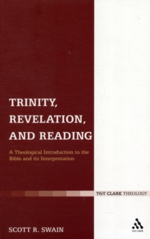Image for Trinity, revelation, and reading  : a theological introduction to the Bible and its interpretation