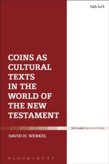 Image for Coins as cultural texts in the world of the New Testament
