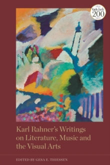 Image for Karl Rahner's writings on literature, music and the visual arts