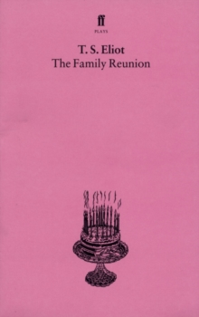 Image for The family reunion  : a play