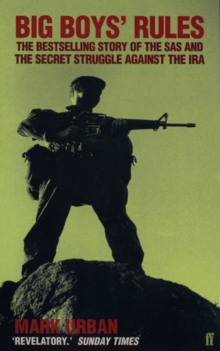 Image for Big Boys' Rules : The SAS and the Secret Struggle Against the IRA