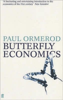 Image for Butterfly economics  : a new general theory of social and economic behaviour