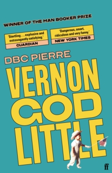 Image for Vernon God Little  : a 21st century comedy in the presence of death
