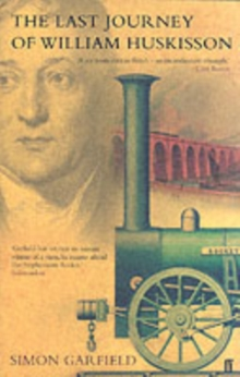 Image for The last journey of William Huskisson
