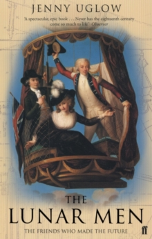 Image for The lunar men  : the friends who made the future, 1730-1810