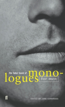 Image for The Faber book of monologues for men