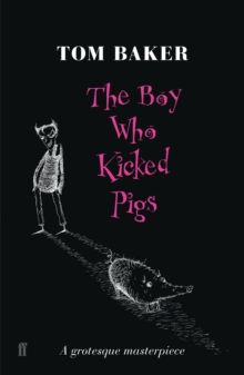 Image for The boy who kicked pigs