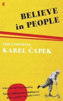 Image for Believe in people  : the essential Karel éCapek