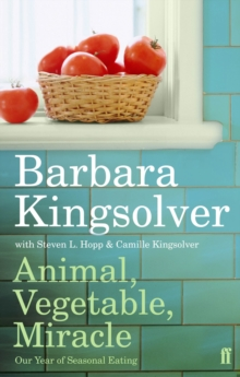 Image for Animal, vegetable, miracle  : our year of seasonal eating