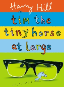 Image for Tim the Tiny Horse at large