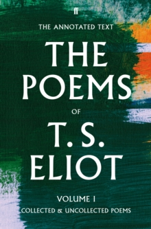 Image for The poems of T.S. EliotVolume I,: Collected and uncollected poems