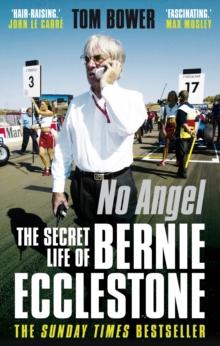Image for No angel  : the secret life of Bernie Ecclestone