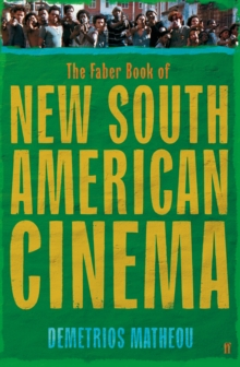 Image for The Faber book of new South American cinema