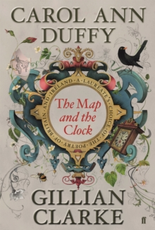 Image for The map and the clock  : a Laureate's choice of the poetry of Britain and Ireland