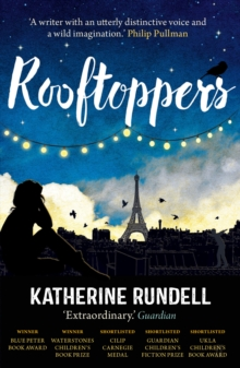 Rooftoppers - Rundell, Katherine