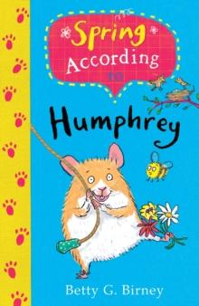 Spring according to Humphrey - Birney, Betty G.