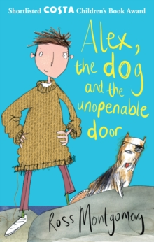 Image for Alex, the dog and the unopenable door
