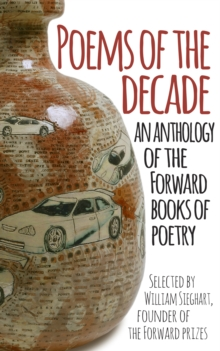 Image for Poems of the decade  : an anthology of the Forward books of poetry