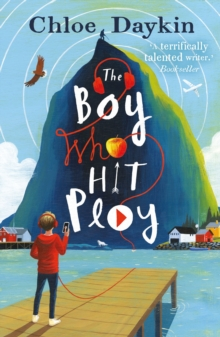 Image for The Boy Who Hit Play
